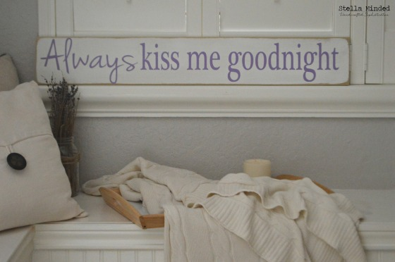 stella minded Always kiss me goodnight sign 1